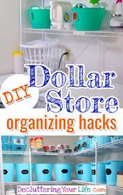 organizatoin hacks simply brilliant dollar store organization hacks