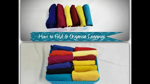 how to fold and store leggings to save space youtube