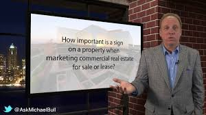 how important is a sign on a property when marketing commercial