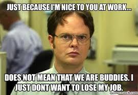 Work Friends Meme - friends