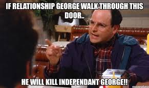 George Meme - relationship george walk through this door