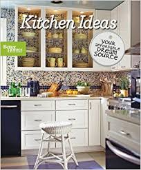 better homes and gardens kitchen ideas kitchen ideas better homes and gardens better homes and gardens