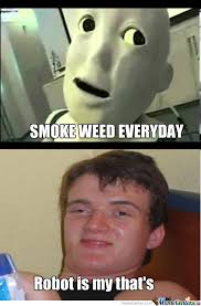 Smoke Weed Meme - smoke weed everyday by aaloadofbooks7 meme center