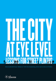 the city at eye level lessons for street plinths