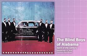 The Blind Boys From Alabama Music Review The Blind Boys Of Alabama Spirit Of The Century