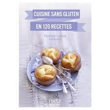 cuisine sans gluten livre petit livre de cuisine sans gluten en 120 recettes e books e