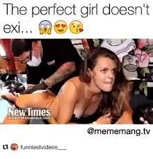 Perfection Girl Meme - the perfect girl doesn t new times browarupalimbeachcom g funniest
