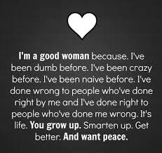 A Good Woman Meme - good woman peace growth life quote meme the things this past