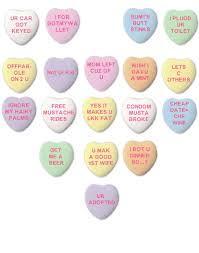 valentines hearts candy read these rude candy hearts