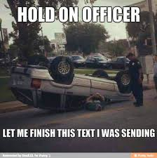 Texting And Driving Meme - hell no lol texting while driving ifunny too funny