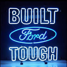 Open Light Up Sign Professional Ford Built Tough Shop Open Neon Sign U2013 Custom Neon