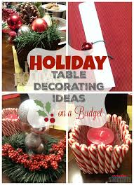 Holiday Table Decorating Holiday Table Decorating Ideas On A Budget Everyday Shortcuts