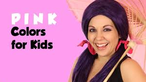 Pink Color Learn Colors For Kids Learn The Color Pink Color Videos On Tea