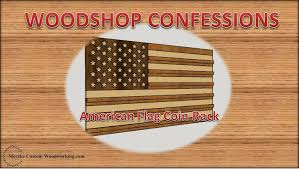 Flag Display Case Plans American Flag Coin Rack Youtube
