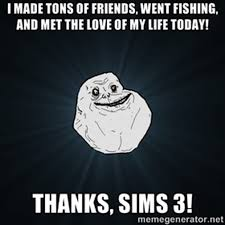 Friends Forever Meme - the very best of the forever alone meme page 2