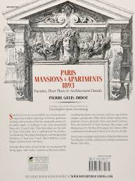 Gilded Age Mansions Floor Plans Paris Mansions And Apartments 1893 Facades Floor Plans And