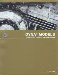 harley davidson 2015 dyna models service manual p n 99481 15