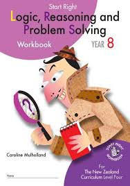 year 8 logic reasoning and problem solving start right workbook