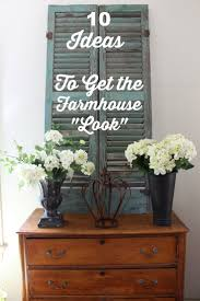 Home Decorating Blogs On A Budget Best 25 The Farmhouse Ideas On Pinterest Farmhouse Style