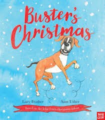 nosy crow publishes buster u0027s christmas a children u0027s picture book