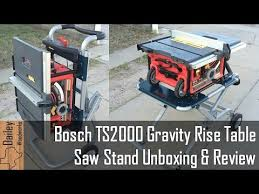 bosch gravity rise table saw stand bosch ts2000 table saw stand review youtube