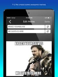 Meme Creator Brace Yourself - me gusta the coolest meme generator apps 148apps