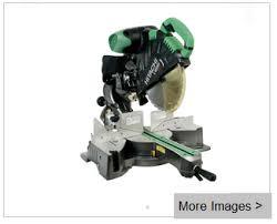 hitachi table saw review hitachi c12rsh 15 amp 12 inch sliding compound miter saw review