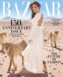 Jolie Chance Do 2017 Jpg Angelina Jolie Covers 150th Anniversary Issue Of Harper U0027s Bazaar
