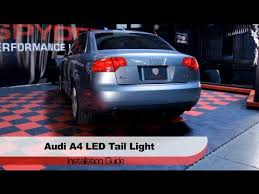 audi a4 tail lights spyder auto installation 2006 08 audi a4 s4 led tail lights youtube