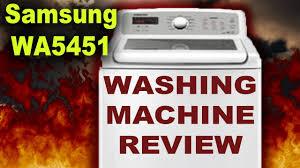samsung wa5451 washing machine review high effeciency gone wrong