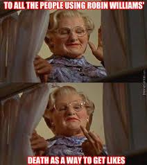 Robin Williams Meme - 87 best robin williams images on pinterest european robin robins