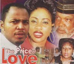 the price of love part 1 nigerian nollywood movie youtube
