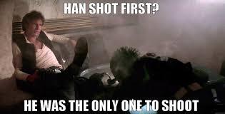 Han Shot First Meme - han shot first image ransom note inspiration pinterest
