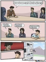 Piracy Meme - one way to slow piracy by deio123 meme center