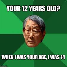 12 Year Old Model Meme - high expectations asian father meme imgflip