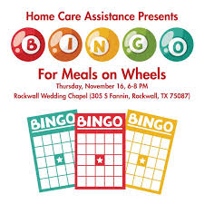 rockwall wedding chapel home care assistance presents bingo for meals on wheels blue