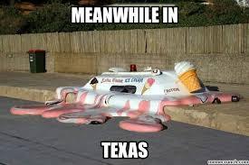 Meanwhile In Texas Meme - texas