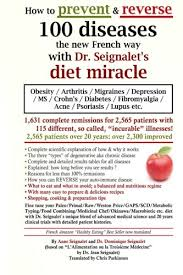 how to prevent u0026 reverse 100 diseases the new french way with dr