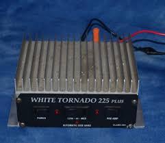 white tornado 225 plus linear amplifier ham radio