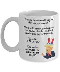 amazon com funny donald trump coffee mug u2013 famous trump quotes on