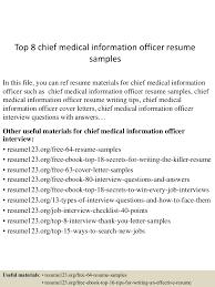 regulatory affairs resume sample top8chiefmedicalinformationofficerresumesamples 150517102937 lva1 app6892 thumbnail 4 jpg cb 1431858621