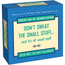 Small Desk Calendars Don T Sweat The Small Stuff Desk Calendar 2018 Mcmeel