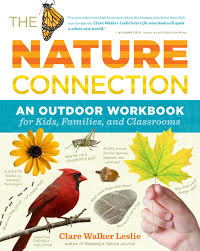 the nature connection an outdoor workbook for kids families and