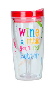 wine a you ll feel better wine a bit you ll feel better always a happy hour