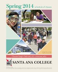 santa ana college 2014 spring schedule of classes by santa ana