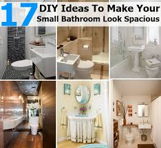diy small bathroom ideas 17 diy ideas to make your small bathroom look spacious