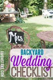 How To Decorate A Backyard Wedding Diy Backyard Wedding Checklist Backyard Wedding And Weddings