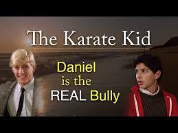 Karate Kid Meme - maybe daniel is the real bully in the karate kid