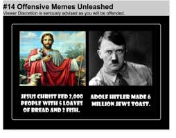 Offensive Jesus Memes - 14 offensive memes unleashed viewer discretion is seriously