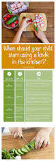 when should your child start using a knife in the kitchen